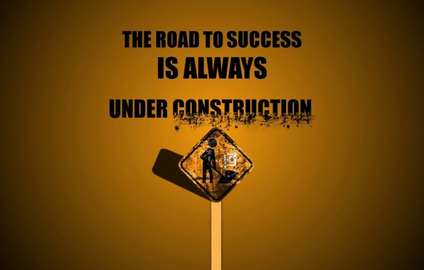 Picture Wallpaper, Text, Motivation, Inscription, Road sign
