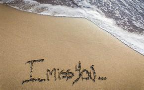 Picture sand, sea, beach, love, beach, sea, romantic, sand, I miss You