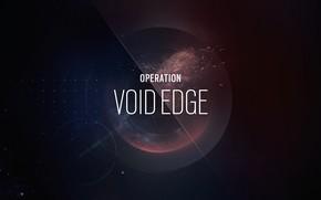Picture Ubisoft, Tom Clancy's Rainbow Six Siege, Rainbow Six Siege, Operation Void Edge