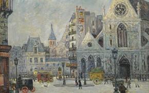 Picture picture, the urban landscape, 1908, Maxime Maufra, Maxim Mora, Church of Saint-Nicolas-des-Champs. Rue Saint-Martin. Paris