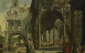 Picture oil, picture, canvas, Hendrik Aerts, Hendrick Aerts, Fantastic Renaissance Palace, 1602