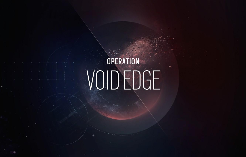Photo wallpaper Ubisoft, Tom Clancy's Rainbow Six Siege, Rainbow Six Siege, Operation Void Edge